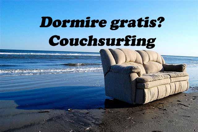 dormire gratis? si può grazie a couchsurfing! - viaggi e sorrisi - Piccolo Giardino Sinonimo